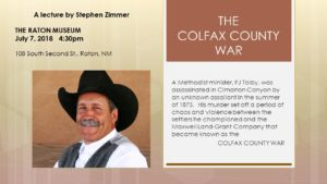 THE COLFAX COUNTY WAR a lecture by Stephen Zimmer @ The Raton Museum